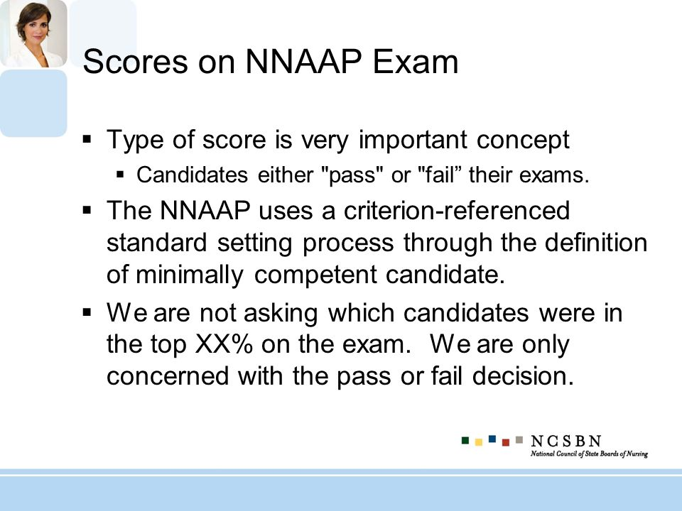 Scores on NNAAP Exam Type of score is very important concept