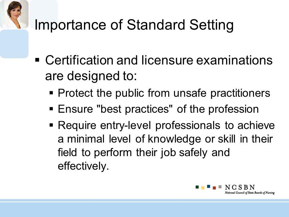 Importance of Standard Setting
