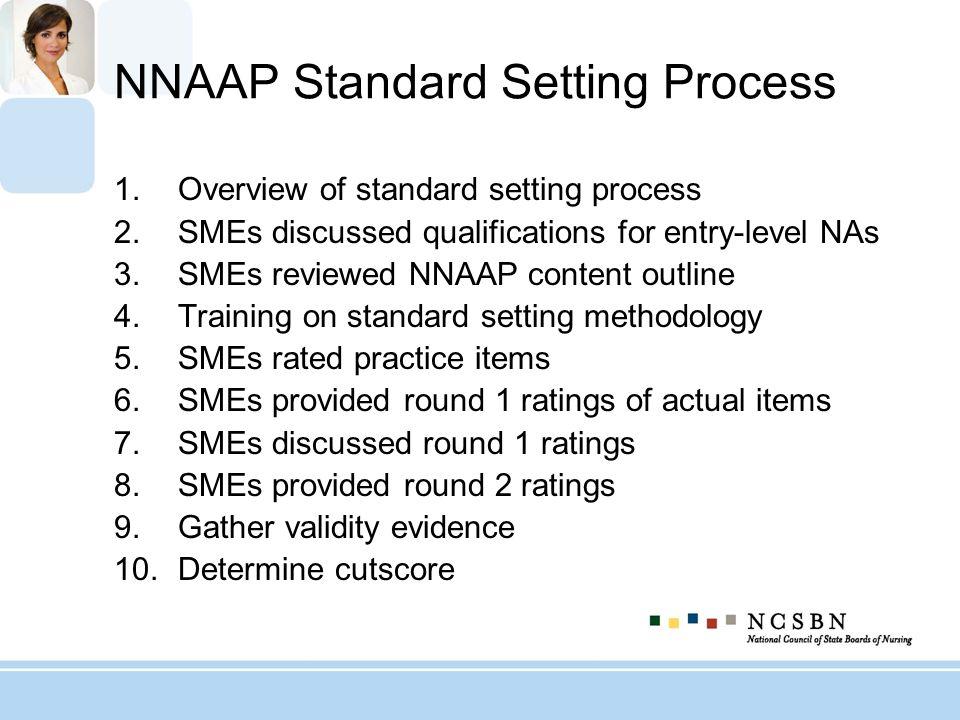 NNAAP Standard Setting Process