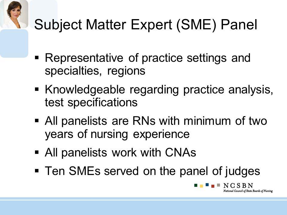 Subject Matter Expert (SME) Panel