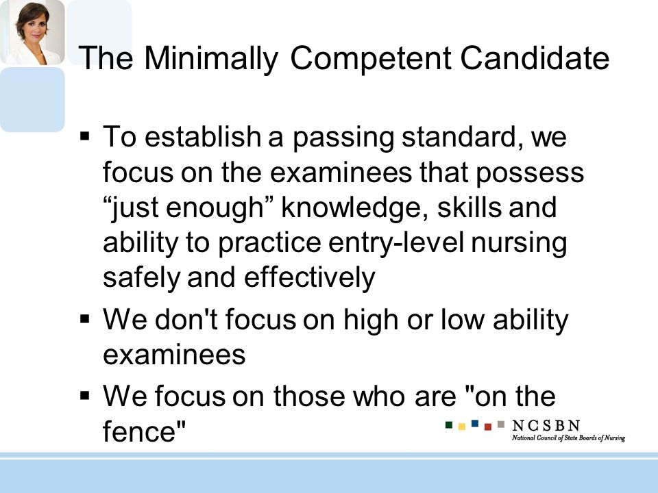 The Minimally Competent Candidate