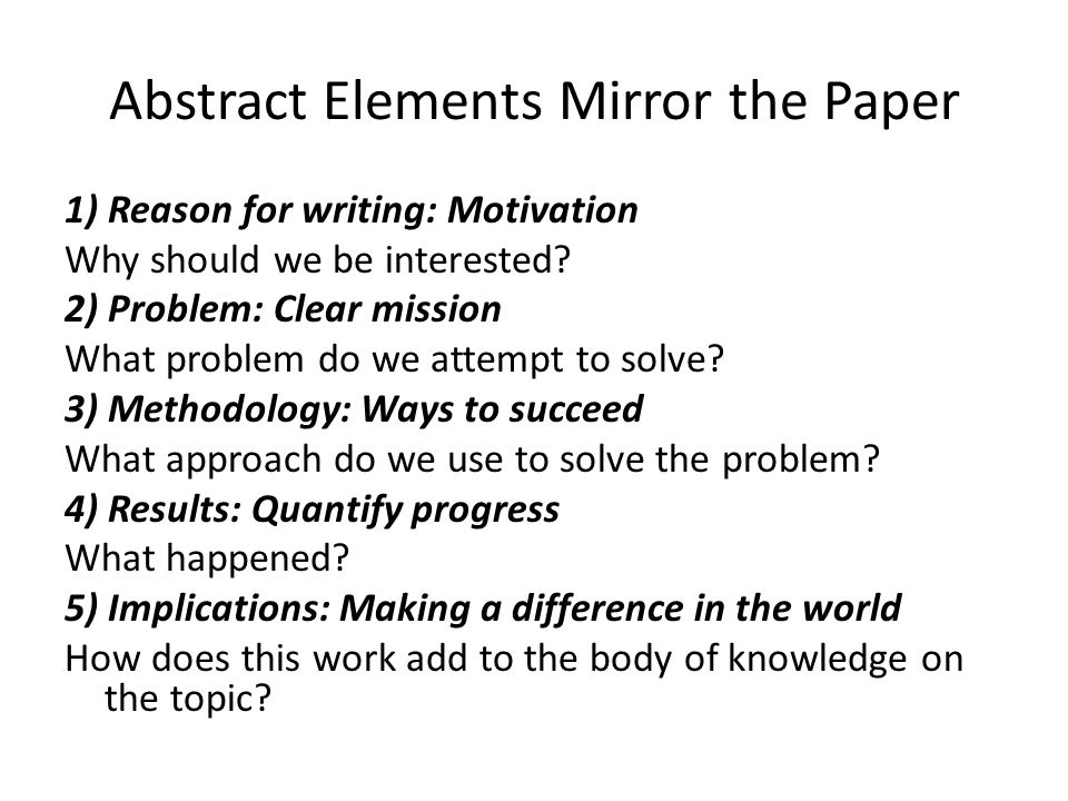how to write an abstract for a research paper Note: this description of a typical abstract and its elements is geared toward researchers in the arts and humanities additional information on writing abstracts is available in dr robert labaree's libguide on organizing research in the social sciences an abstract is a summary of a paper, a book.