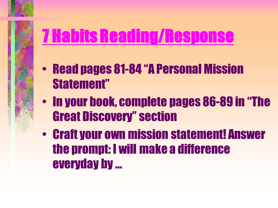 reaction paper for 7 habits of personal effectiveness Reaction paper statistics project the 7 habits of highly effective people introduction the first three habits evolve around the art of self-mastery that is.