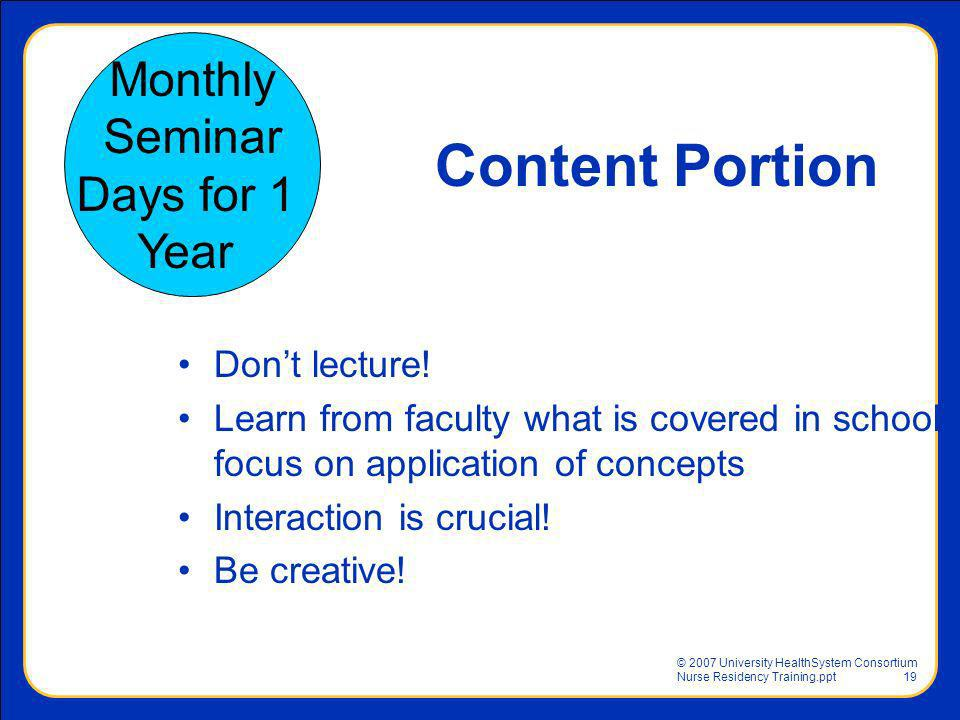 Content Portion Monthly Seminar Days for 1 Year Don't lecture!