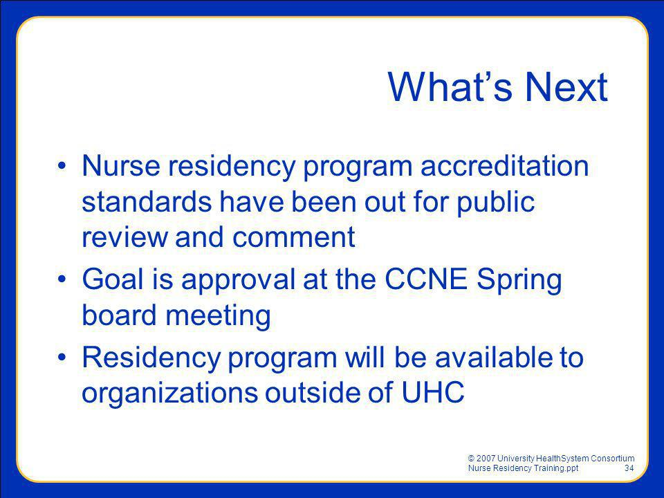 What's Next Nurse residency program accreditation standards have been out for public review and comment.