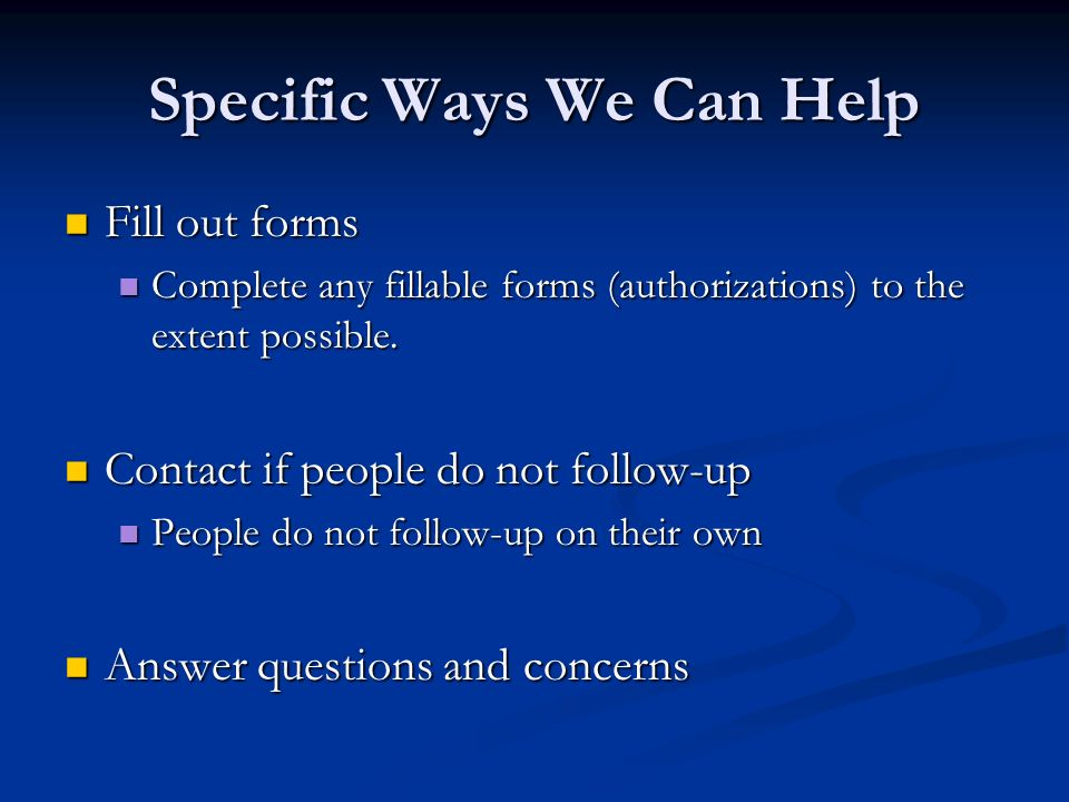 Specific Ways We Can Help