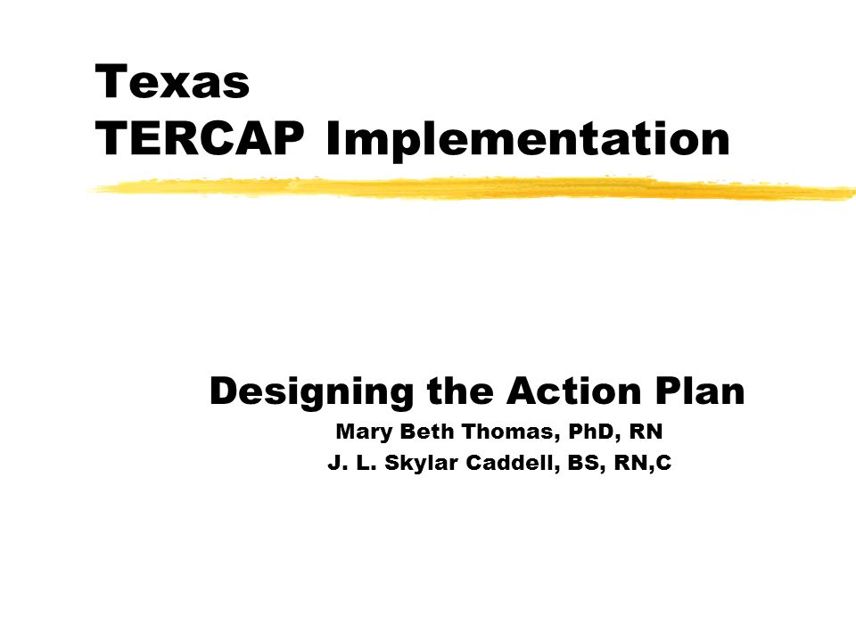 Texas TERCAP Implementation
