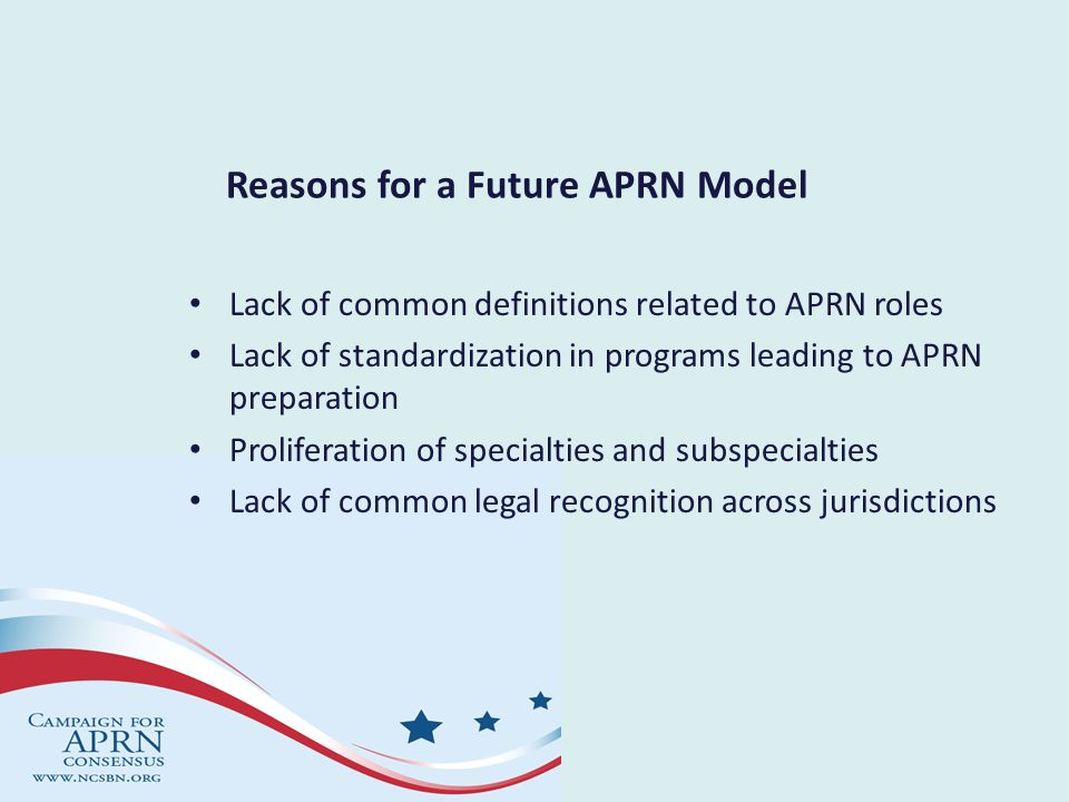 Reasons for a Future APRN Model