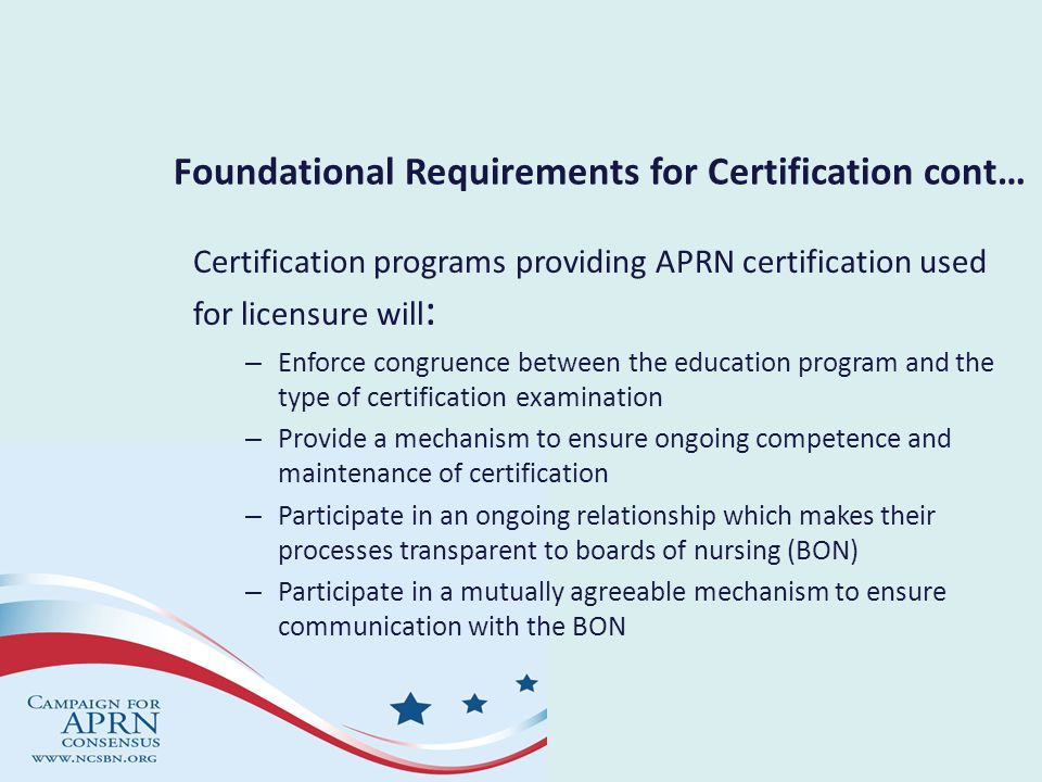 Foundational Requirements for Certification cont…
