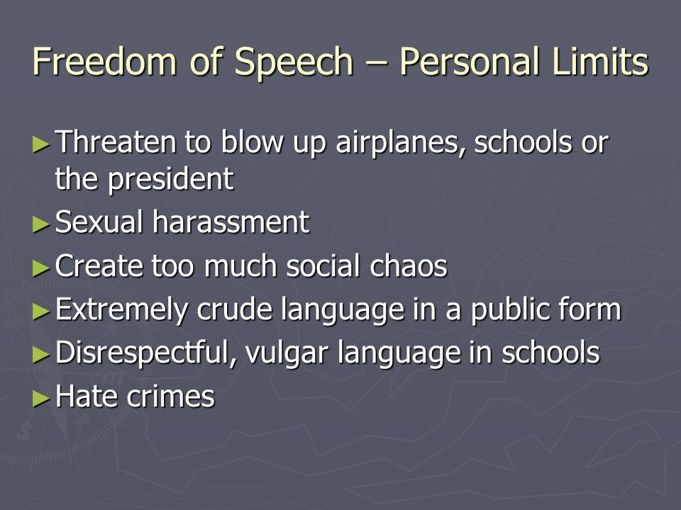 Freedom of Speech – Personal Limits