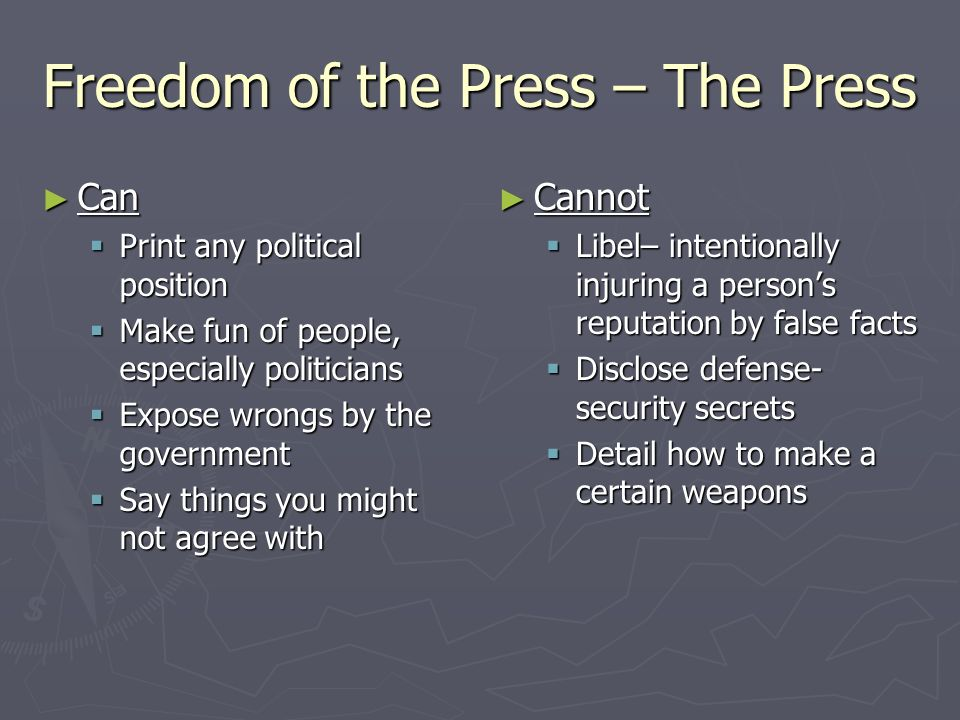 Freedom of the Press – The Press