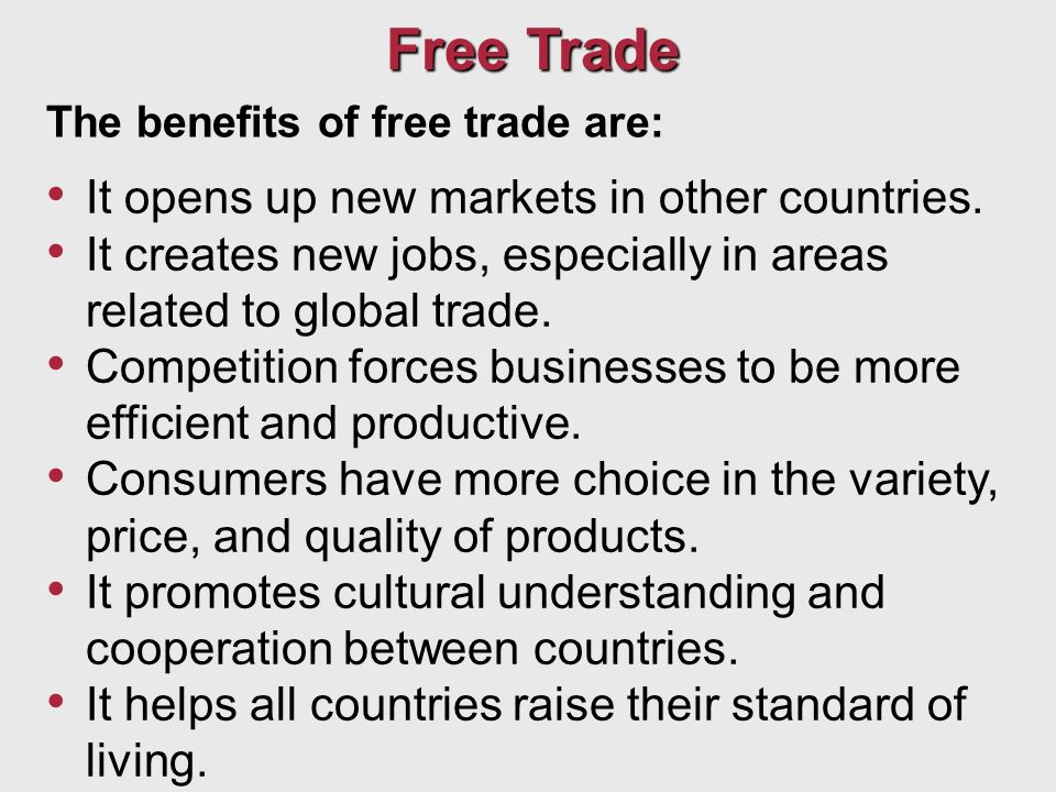benefits of free trade areas to Free trade means that countries can import and export goods without any tariff barriers or other non-tariff barriers to trade essentially, free trade enables lower prices for consumers, increased exports, benefits from economies of scale and a greater choice of goods this explains that by.