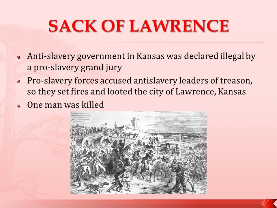 CHAPTER 15 A Divided Nation - ppt video online download Sack Of Lawrence