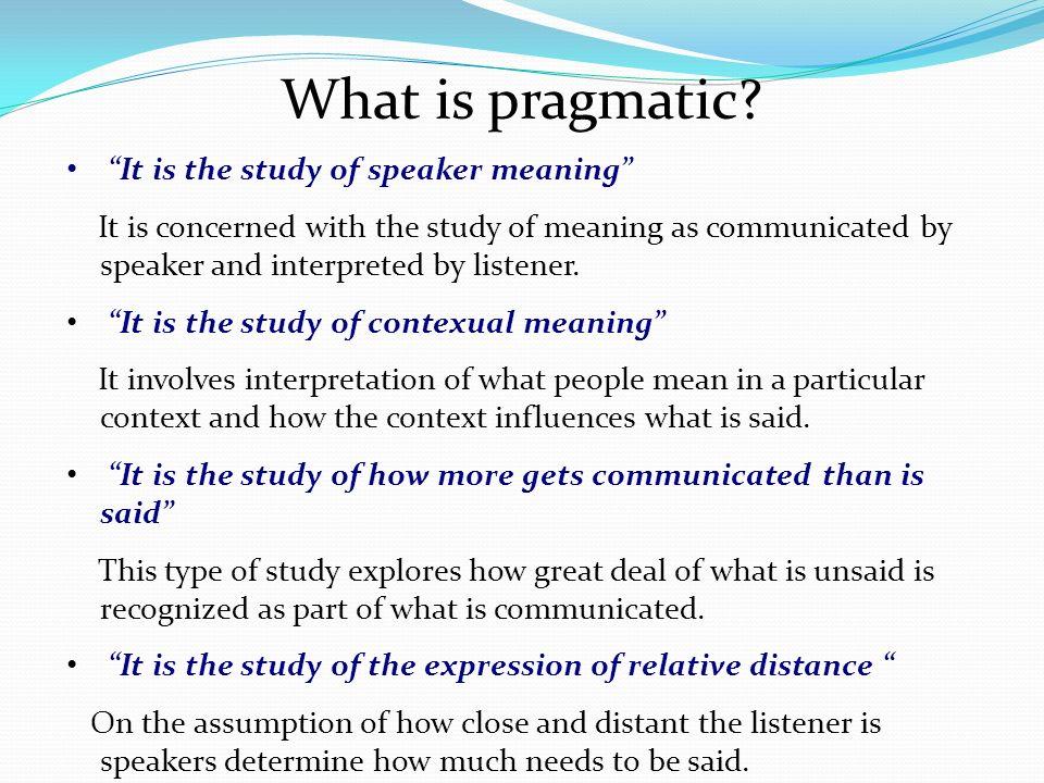 pragmatics presentation by sudha bhingardive ppt