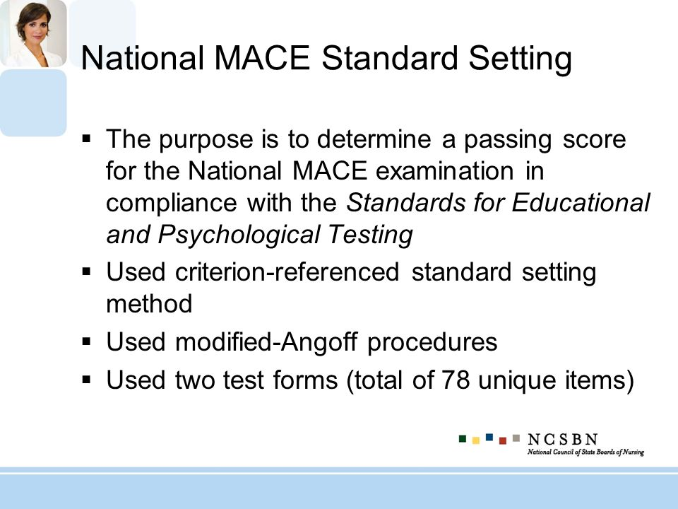 National MACE Standard Setting