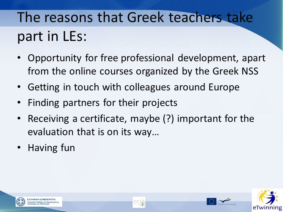 The reasons that Greek teachers take part in LEs: