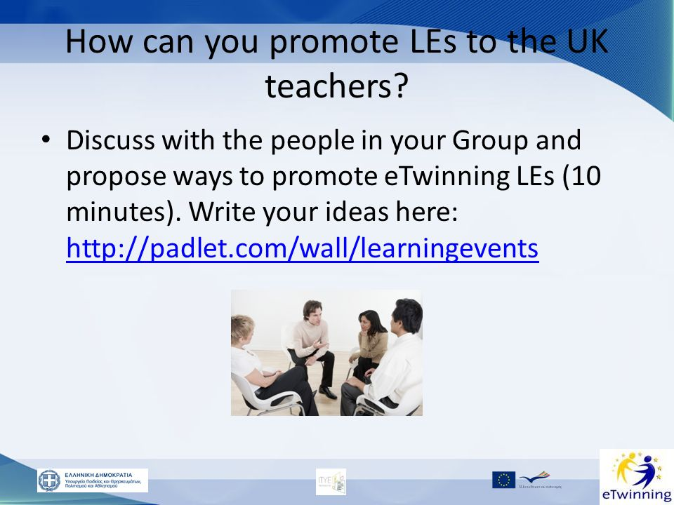 How can you promote LEs to the UK teachers