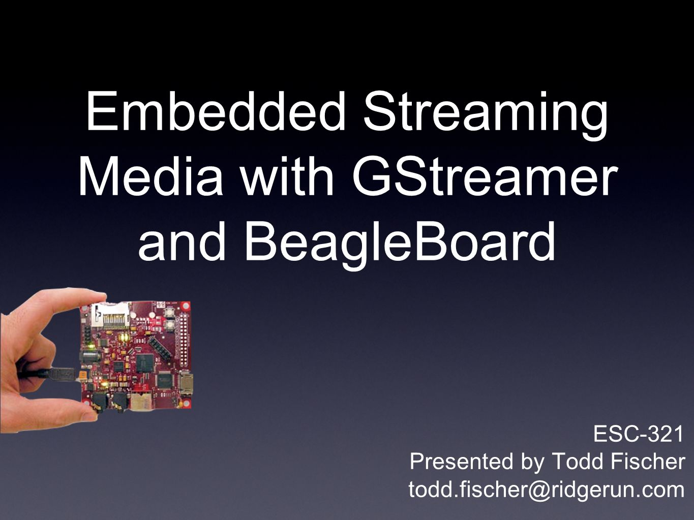 Embedded Streaming Media with GStreamer and BeagleBoard