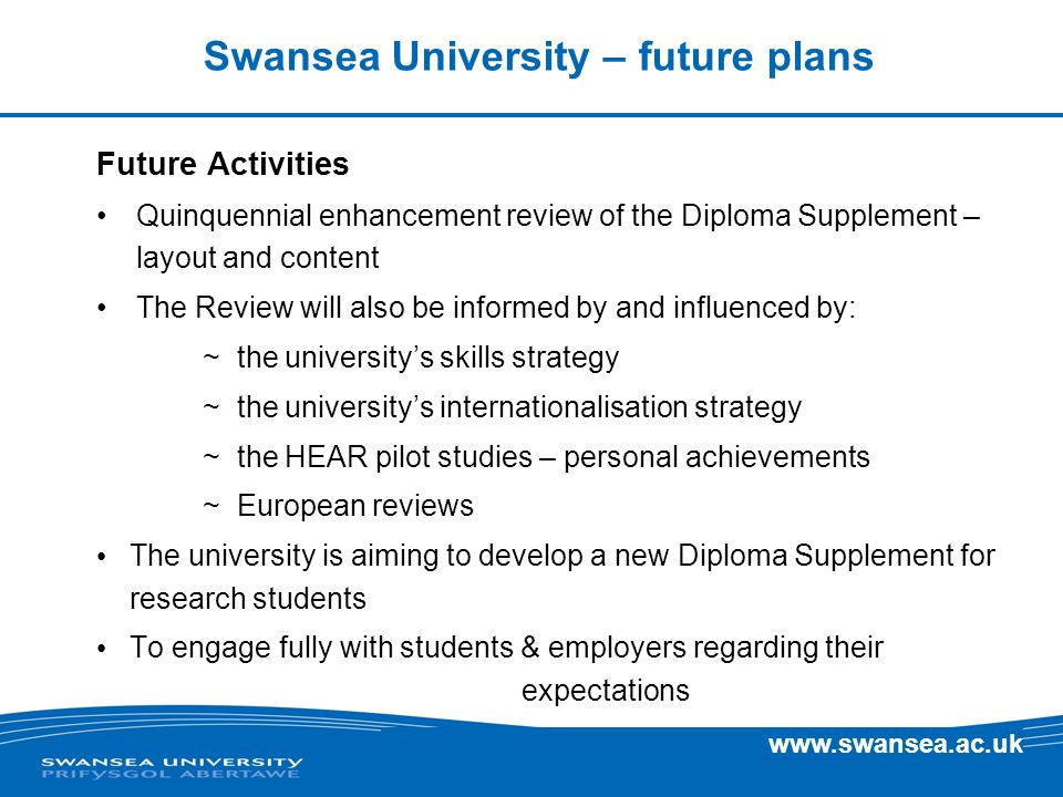 Swansea University – future plans