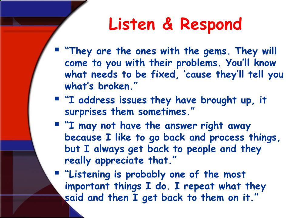 Listen & Respond