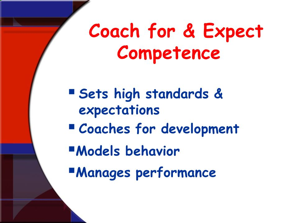 Coach for & Expect Competence