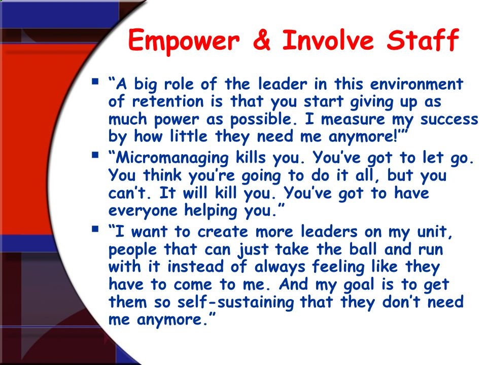 Empower & Involve Staff
