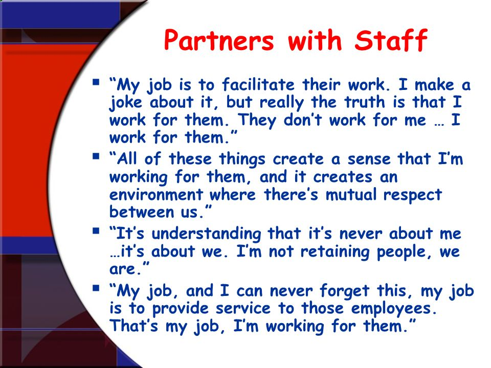 Partners with Staff