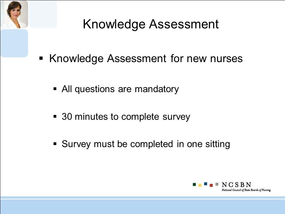 Knowledge Assessment Knowledge Assessment for new nurses