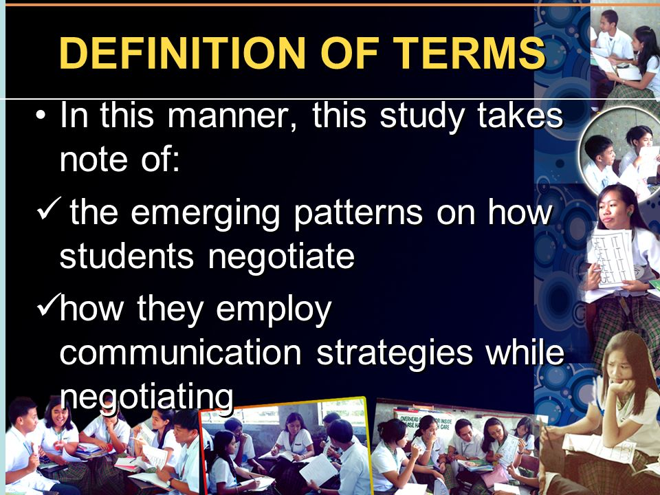 DEFINITION OF TERMS In this manner, this study takes note of: