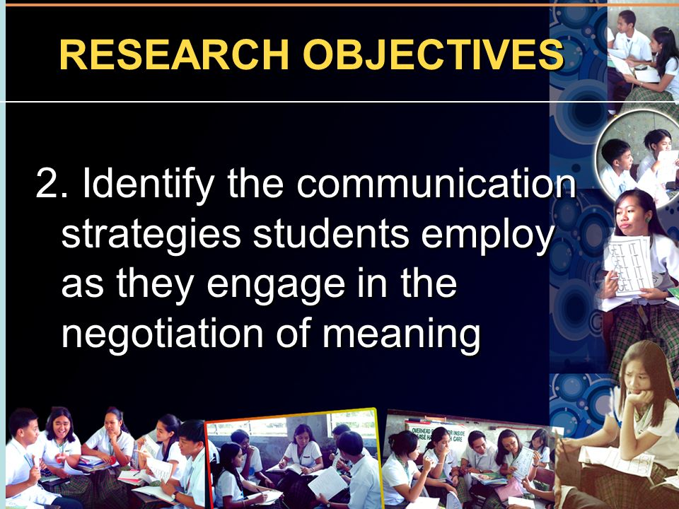 RESEARCH OBJECTIVES 2.
