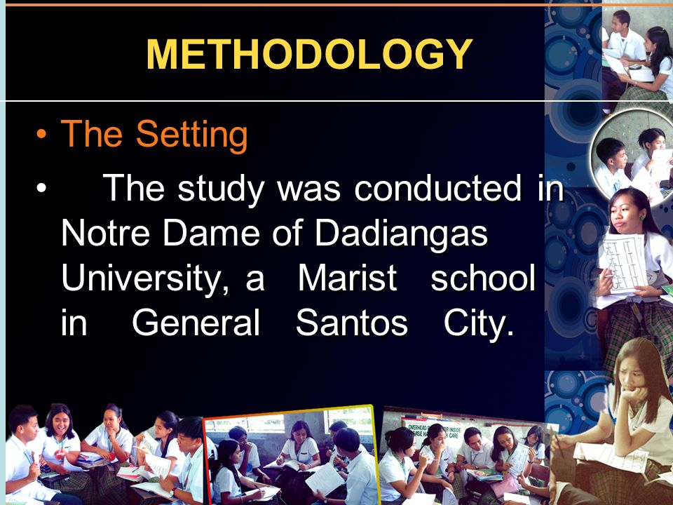 METHODOLOGY The Setting