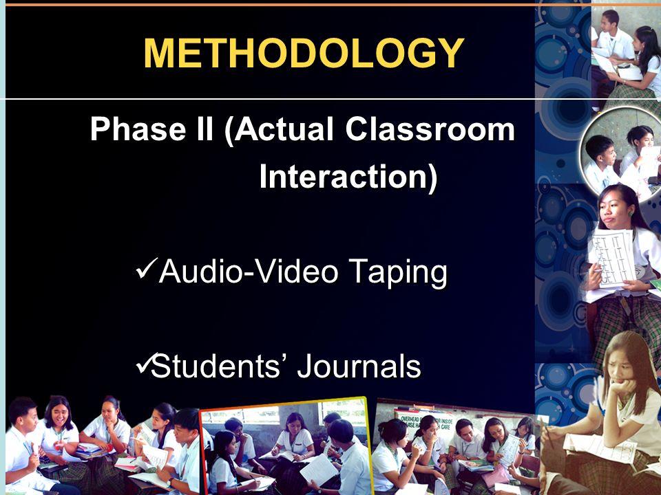 Phase II (Actual Classroom