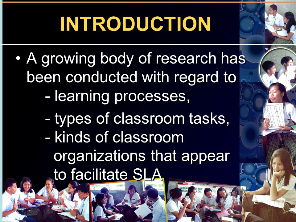 INTRODUCTION A growing body of research has been conducted with regard to - learning processes,