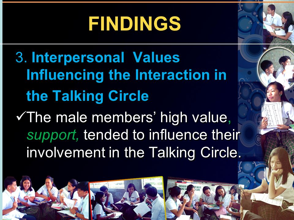 FINDINGS 3. Interpersonal Values Influencing the Interaction in