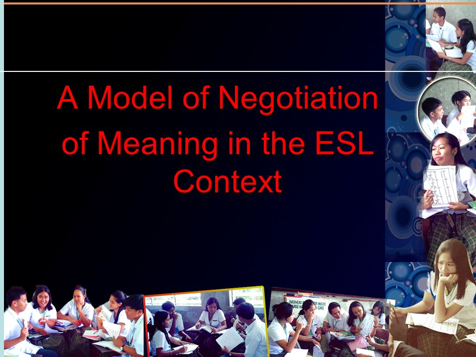 A Model of Negotiation of Meaning in the ESL Context