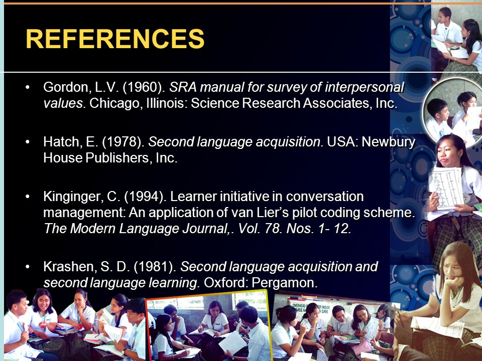 REFERENCES Gordon, L.V. (1960). SRA manual for survey of interpersonal values. Chicago, Illinois: Science Research Associates, Inc.