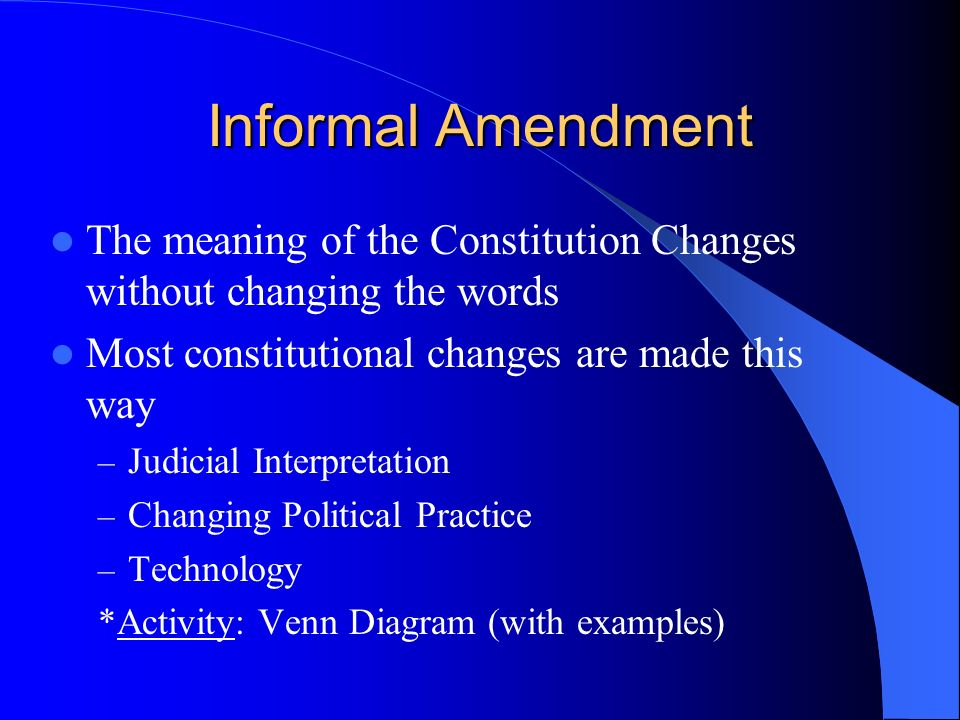 constitutional changes Because of judicial changes in the interpretation of the constitution, the nation's outlook on these issues changed in neither of these cases was the constitution changed rather, the way we looked at the constitution changed, and these changes had a far-reaching effect.