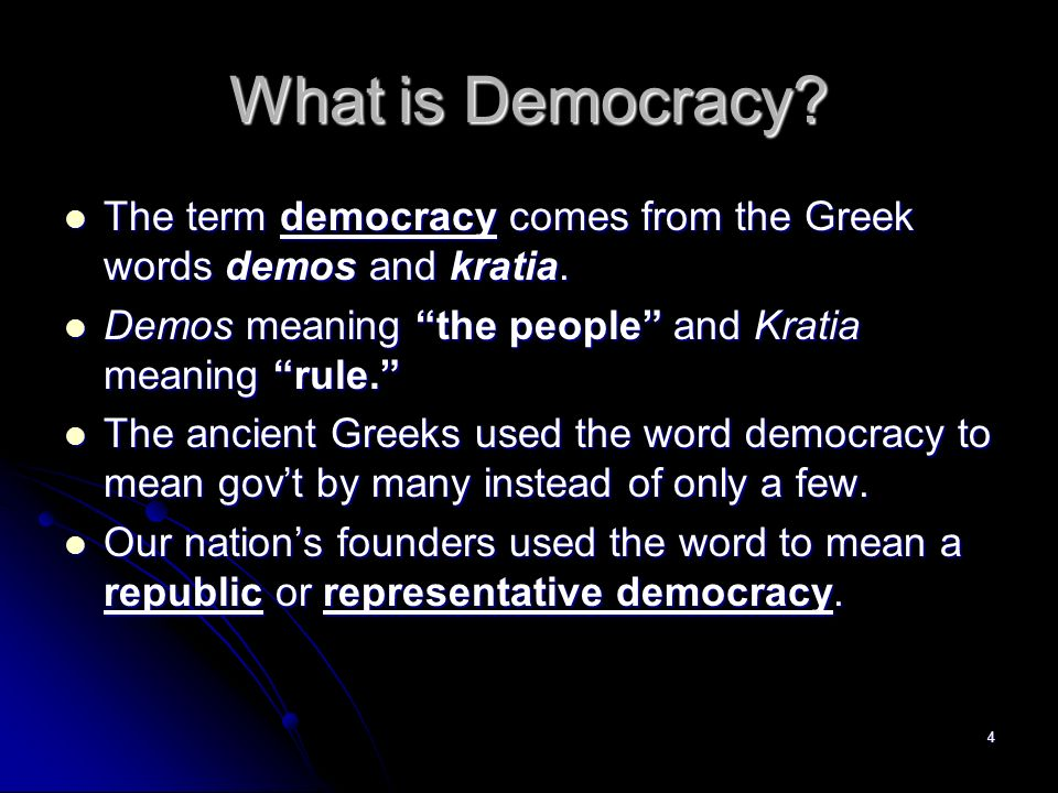 what is democracy Definition of democracy: political system that is run and controlled by citizens of the country democracies are made up of elected representatives and require that governmental measures be voted on by these elected.