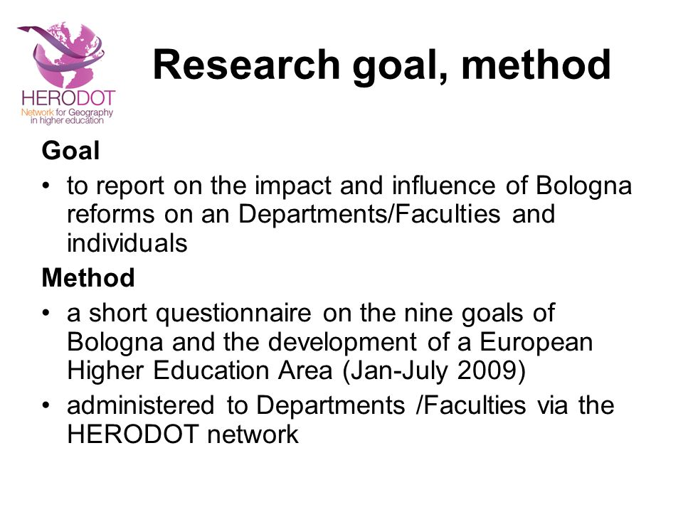 Research goal, method Goal