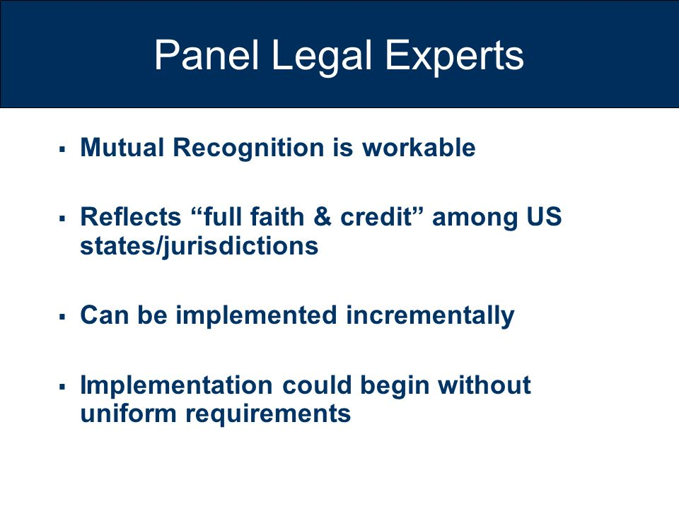 Panel Legal Experts Mutual Recognition is workable