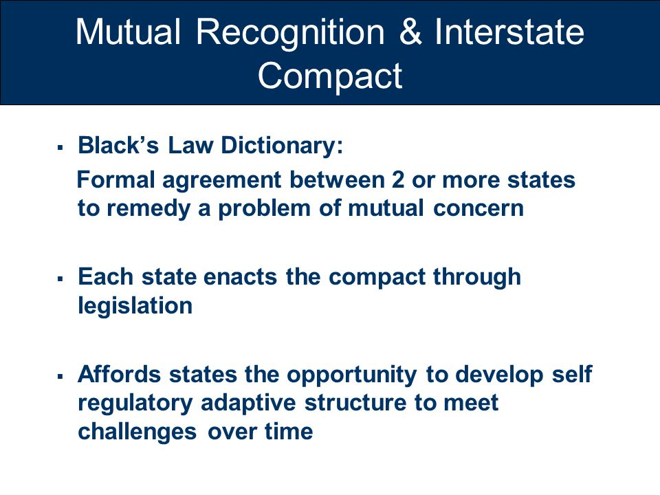 Mutual Recognition & Interstate Compact