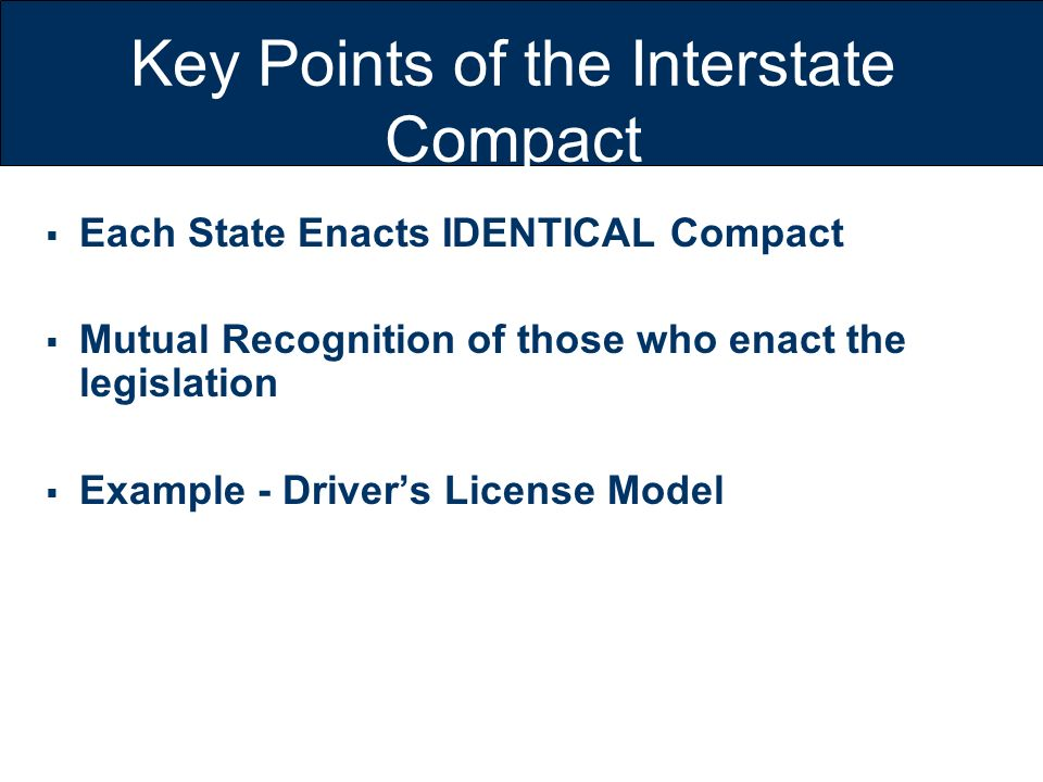 Key Points of the Interstate Compact