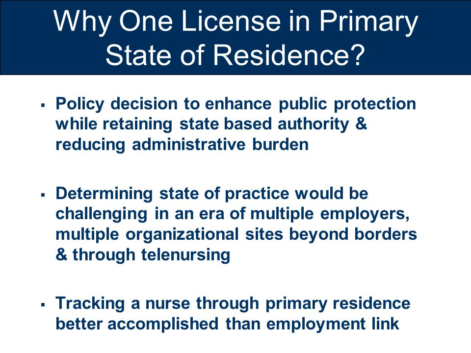 Why One License in Primary State of Residence