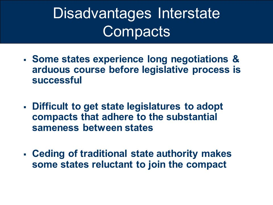 Disadvantages Interstate Compacts