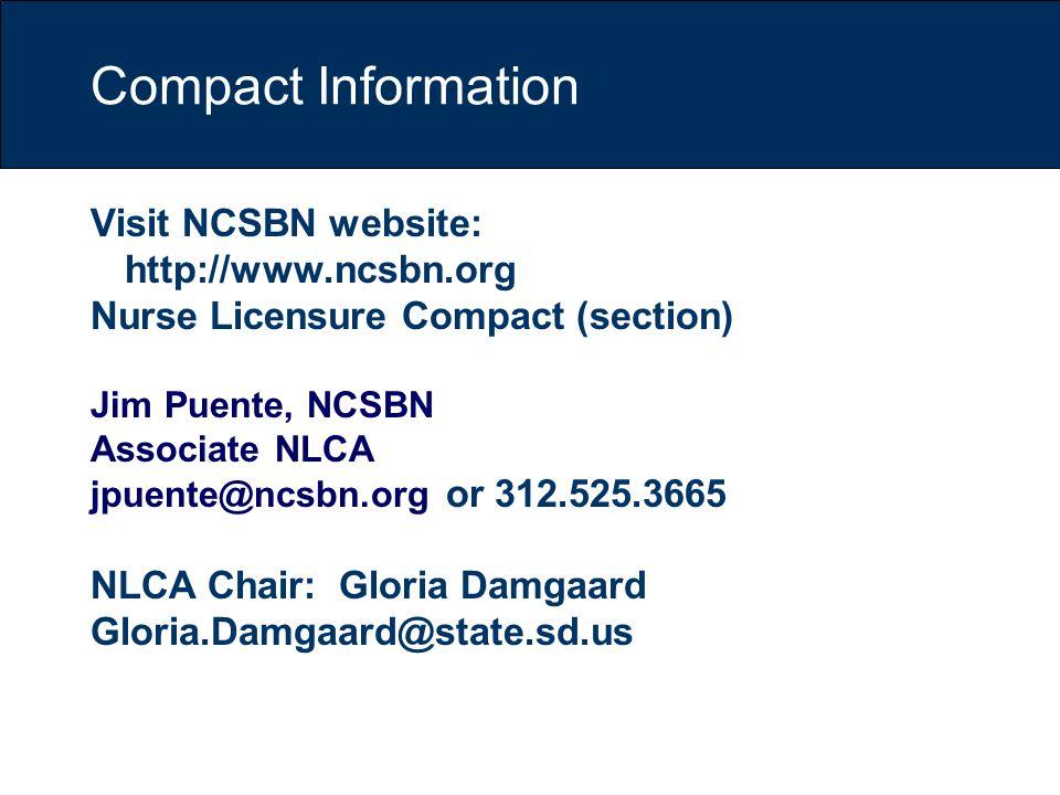 Compact Information Visit NCSBN website: http://www.ncsbn.org