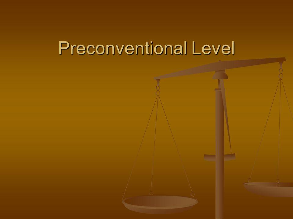 Preconventional Level
