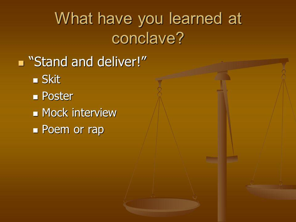 What have you learned at conclave