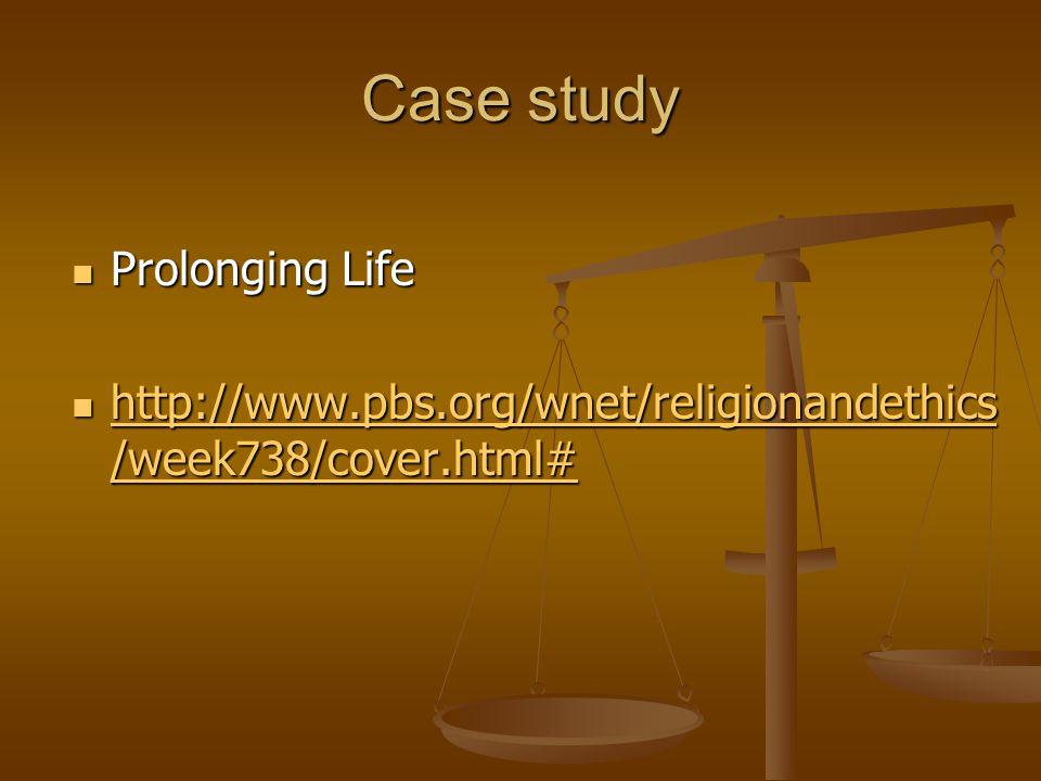 Case study Prolonging Life
