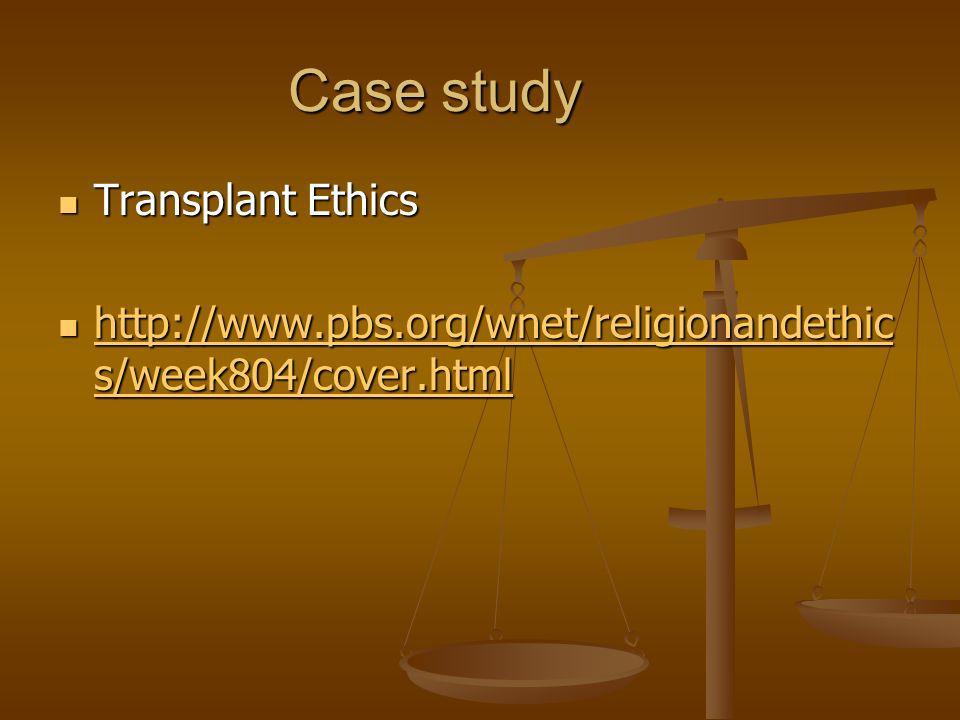 Case study Transplant Ethics