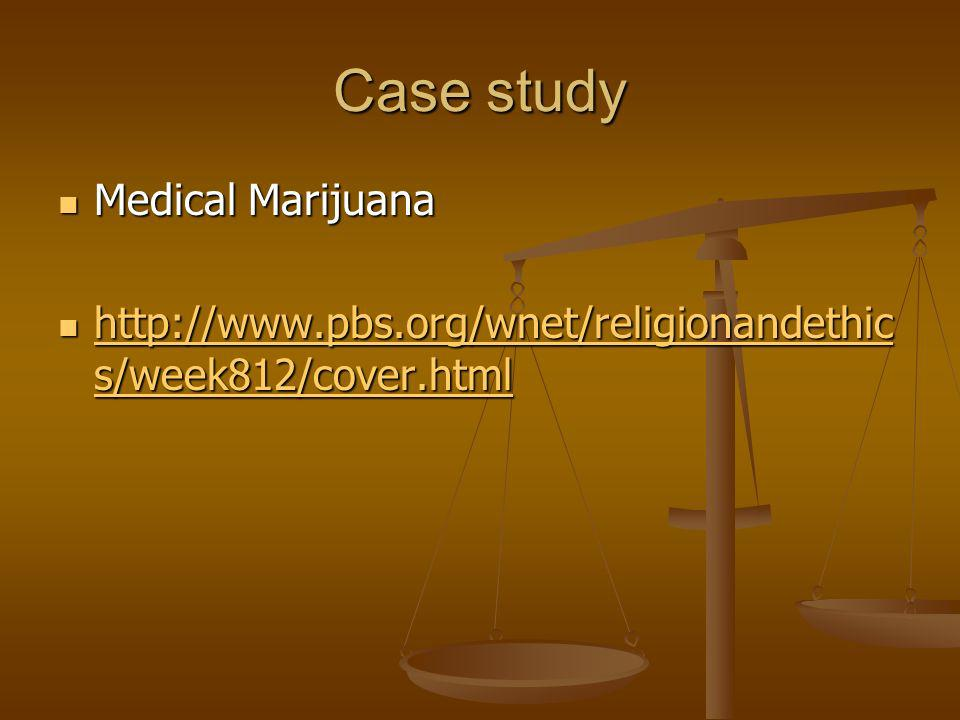 Case study Medical Marijuana
